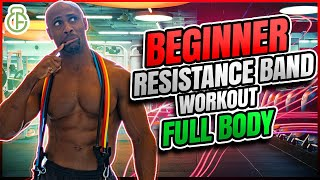 BEGINNER RESISTANCE BAND WORKOUT AT HOME FOR THE FULL BODY