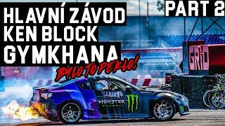 Hlavní závod Ken Block GYMKHANA | Bylo to peklo! | Part 2