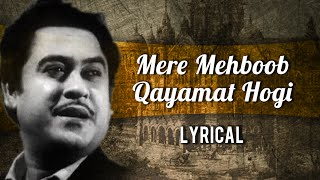 Mere Mehboob Qayamat Hogi Full Song With Lyrics | Mr. X in