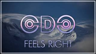 CDC - Feels Right