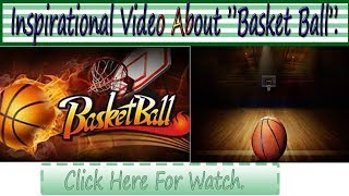 Inspirational Video About Basketball  In English. Inspirational And Motivational Quotes.
