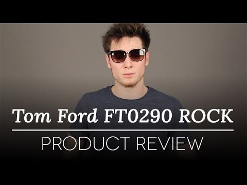 Tom Ford Sunglasses – Tom Ford ROCK FT0290 01F-D Sunglasses Review