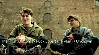 The Front Bottoms - Fuck Jobs (The Plan)