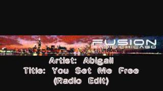 Abigail - You Set Me Free (Radio Edit)