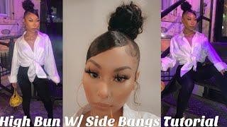 High Bun W/ Swoop Bangs Tutorial On Natural Hair