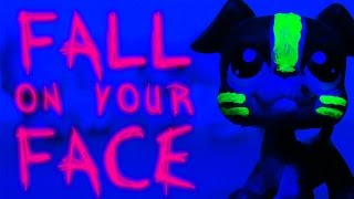 LPS: Fall On Your Face (Music Video)
