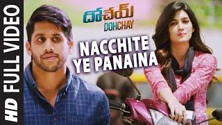 Nacchite Ye Panaina  Arijit Singh