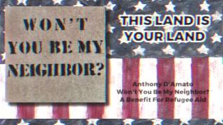 Anthony D'Amato - This Land Is Your Land