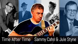 Time After Time, Sammy Cahn and Jule Styne, Chet Baker, solo jazz guitar, Jake Reichbart