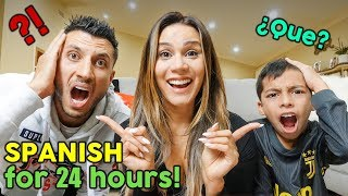 SPEAKING ONLY SPANISH TO MY FAMILY FOR 24 HOURS CHALLENGE! **NO HABLA ESPANOL**   The Royalty Family