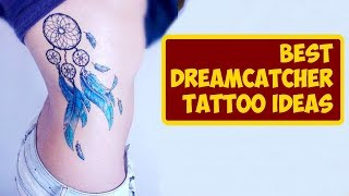 Best Dreamcatcher Tattoo Ideas