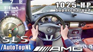 1025HP MERCEDES SLS AMG 6.2 V8 Elmerhaus SUPERCHARGED 318km/h AUTOBAHN POV By AutoTopNL