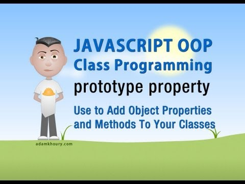JavaScript prototype Tutorial Add Object Method and Property to Class