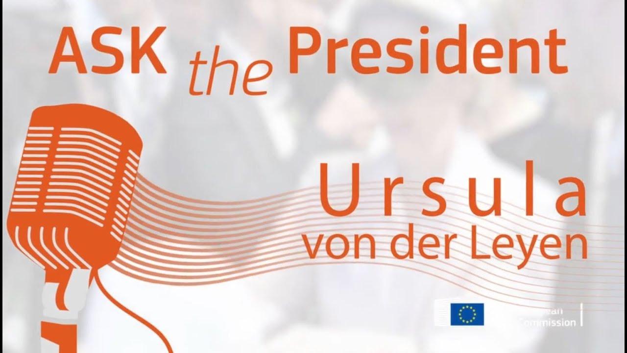 #AskThePresident | 1ος χρόνος Επιτροπής φον ντερ Λάιεν | 3η ερώτηση
