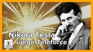 Nikola Tesla i jego Teleforce