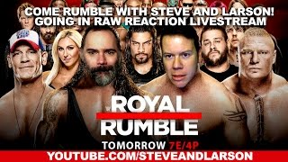 ROYAL RUMBLE 2017 GOING IN RAW REACTION LIVESTREAM