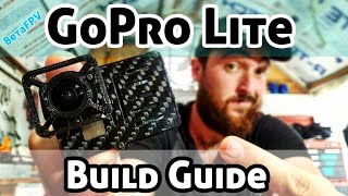 BetaFPV Gopro Lite |Build Guide|