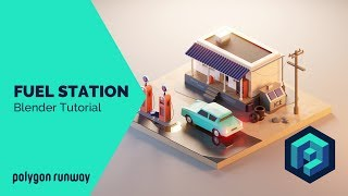 Fuel Station - Blender 2.8 Low Poly 3D Modeling Tutorial
