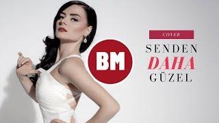 Gamze - Senden Daha Güzel (Cover)