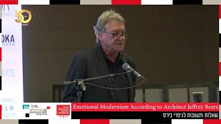 ועידת האדריכלות והעיצוב 2019: Emotional Modernism According to Architect Jeffrey Beers