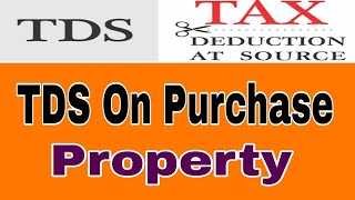 TDS ON Property Purchase ( Form 26 QB) - हिन्दी मे