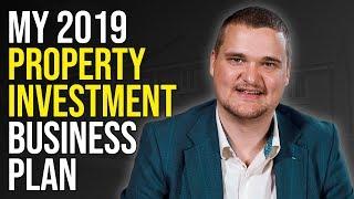 My Property Business Plan of 2019 | Samuel Leeds