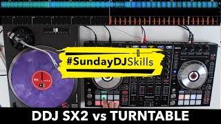 Pioneer DDJ SX2 vs Turntable – Performance Mix – #SundayDJSkills