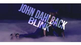 John Dahlback - Blink (Club ShakerZ & Tomm Laurey Bootleg) [2017]