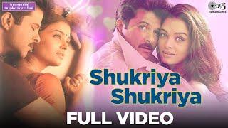 Shukriya Shukriya Full Video - Hamara Dil Aapke Paas Hai | Anil Kapoor, Aishwarya Rai