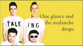 WALK THE MOON - Avalanche (Lyrics)