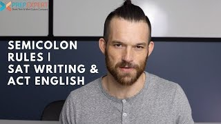 Semicolon Rules   Grammar Tips For SAT Writing & ACT English   2020 SAT & ACT Tips