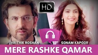 MERE RASHKE QAMAR - Hrithik Roshan & Sonam Kapoor | In HIndi | Latest 2017 | Bollywood Likes