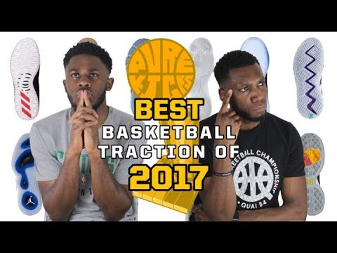 TOP 5 BEST TRACTION BASKETBALL SHOES OF 2017