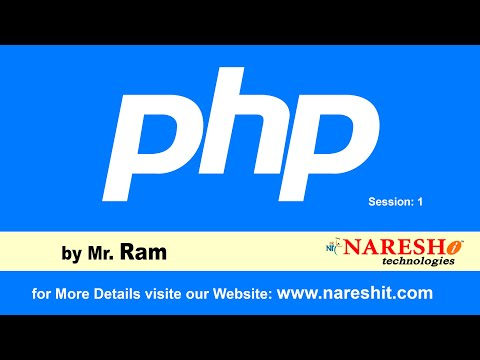 PHP Introduction | Online Training | Session 1 | by Mr. Ram