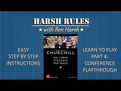 Harsh Rules - Learn to Play Churchill - Part 4