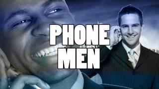 Phone Men