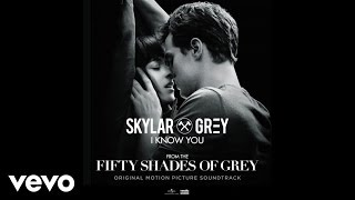 "Skylar Grey   I Know You (From ""Fifty Shades Of Grey"") [Official Lyric Video]"