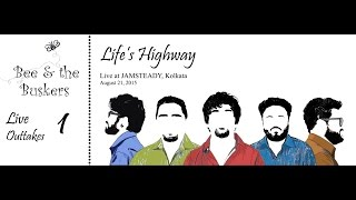 Life\'s Highway [Live at Jamsteady] - beeandthebuskers