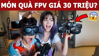Món quà FPV Drone giá 30 triệu kỷ niệm 700 ngày yêu | Oops Banana V10g 235