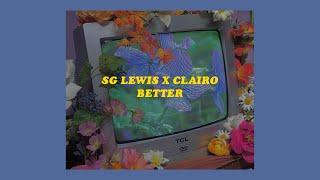 「Better   SG Lewis X Clairo (lyrics)🦋⚡️」