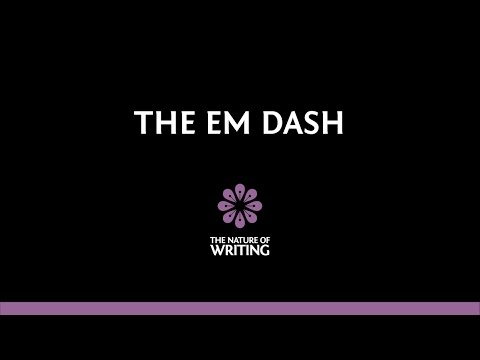 The Em Dash | Punctuation | The Nature of Writing (видео)