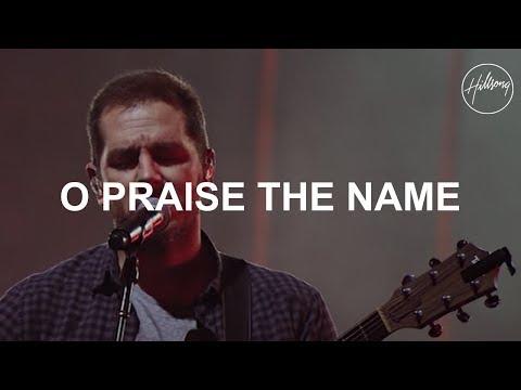 O Praise The Name - Hillsong Karaoke - worshipsongsbt - Video