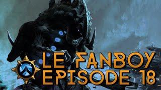 Le Fanboy - Episode 18 - Des Hakas !
