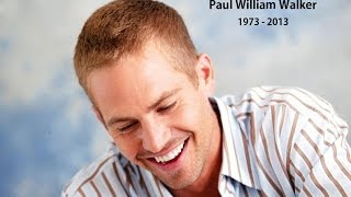 Пол Уокер, Paul William Walker (Rest in peace)