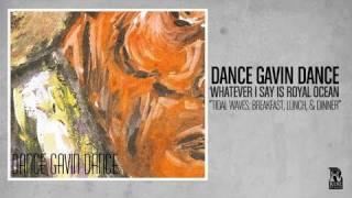 Dance Gavin Dance - Tidal Waves- Breakfast, Lunch, and Dinner