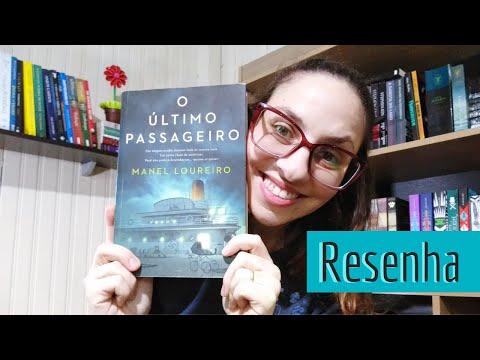 O Último passageiro / Resenha / Lila Martins