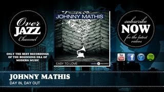 Johnny Mathis - Day In, Day Out (1957)