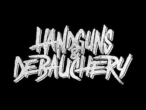 Handguns and Debauchery - Tapeworm