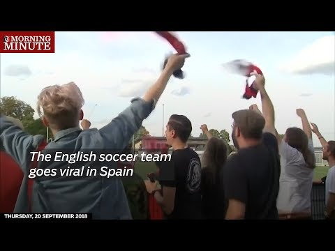 English soccer team goes viral in Spain