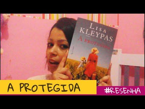 [Vídeo Resenha] Livro A protegida da escritora Lisa Kleypas